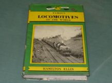 FAMOUS LOCOMOTIVES OF THE WORLD ( Hamilton Ellis 1962)